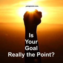 Is Your Goal Really the Point