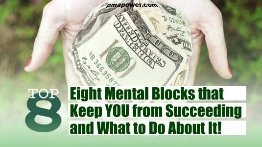8 Mental Blocks that Might Keep You from Succeeding