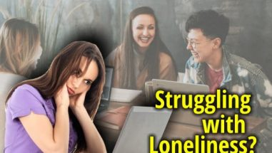 Struggling with Loneliness