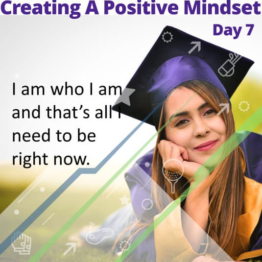2019-11-26_Creating A Positive Mindset - Day 7