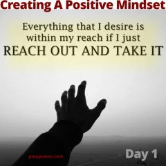 Creating A Positive Mindset - Day 1