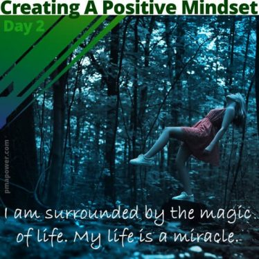 Creating A Positive Mindset - Day 2