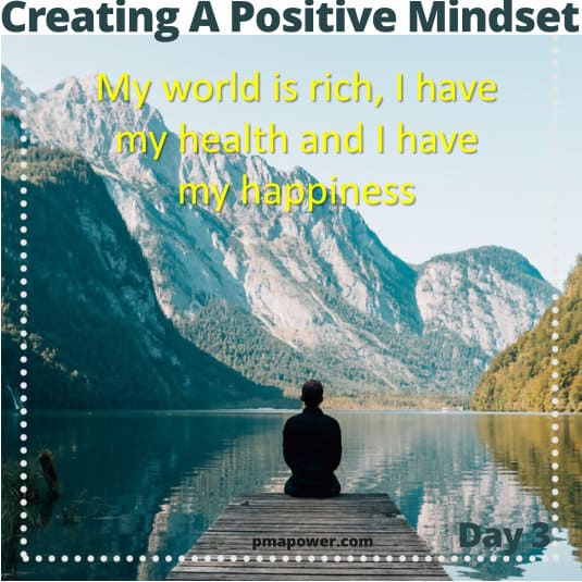 Creating A Positive Mindset - Day 3