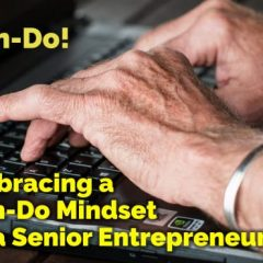Can-Do Mindset For Seniors
