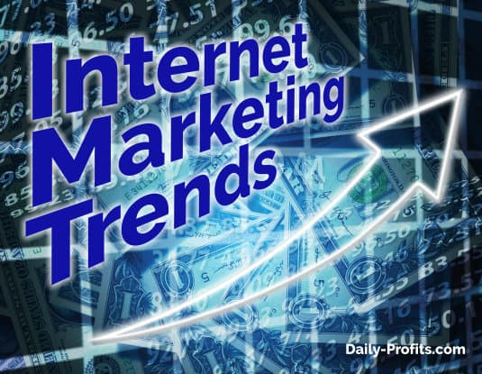 Internet Marketing Trends