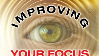 improving Your Focus