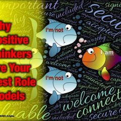 Why Positive Thinkers Are Your Best Role Models