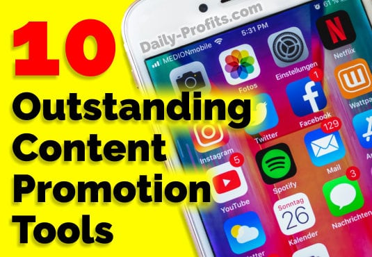 10 Outstanding Content Promotion Tools