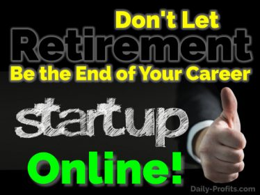 Don't Let Retirement Be the End of Your Career
