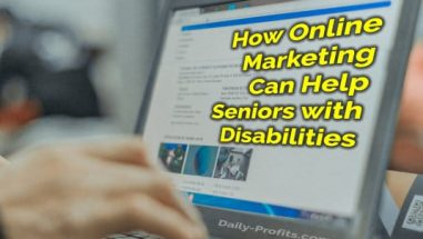How Online Marketing Can Help Seniors with Disabilities