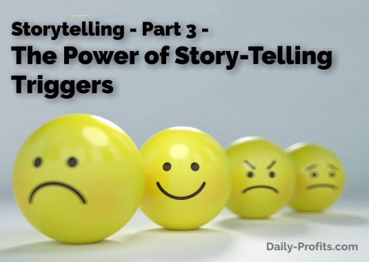 The Power of Story-Telling Triggers